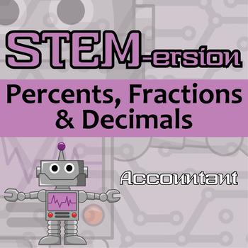 STEMersion -- Percents, Fractions, Decimals -- Accountant