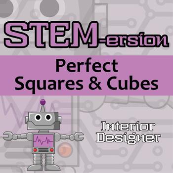 STEMersion -- Perfect Squares and Cubes -- Interior Designer