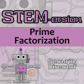 STEMersion -- Prime Factorization -- Security Director
