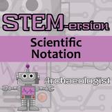 STEMersion -- Scientific Notation -- Archaeologist