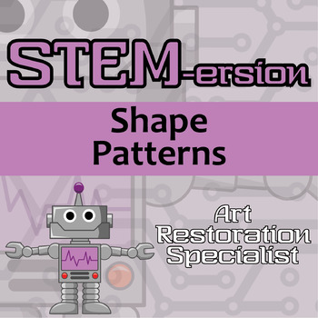 STEMersion -- Shape Patterns -- Art Restoration Specialist