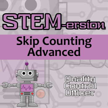 STEMersion -- Skip Counting Advanced -- Quality Control Officer