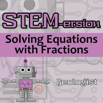 STEMersion -- Solving Equations with Fractions -- Geologist