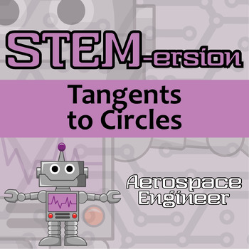 STEMersion -- Tangents to Circles -- Aerospace Engineer