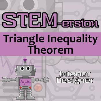STEMersion -- Triangle Inequality Theorem -- Interior Designer