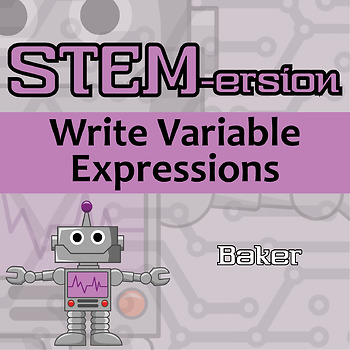 STEMersion -- Write Variable Expressions -- Baker