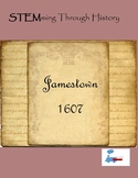 STEMming Through History: Jamestown 1607