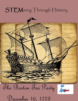 STEMming Through History: The Boston Tea Party