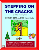 STEPPING on the CRACKS Common Core Aligned Novel Study