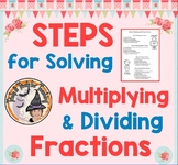 STEPS for Solving Multiplying & Dividing Fractions Notes How To Multiply Divide