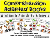 Comprehension Adapted Books: What Am I? Animals #2 and Insects