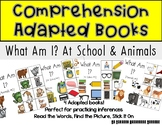Adapted Comprehension Books- What Am I? School Supplies and Animals #1