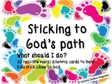 STICKING TO GOD'S PATH  What should I do?  20 real-life moral dilemma cards