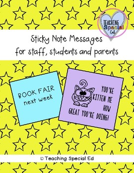 STICKY NOTE Messages for students, staff and parents