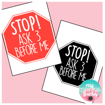 STOP! Ask 3 Before Me