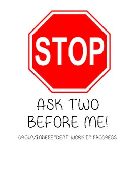 STOP! Ask three before me sign