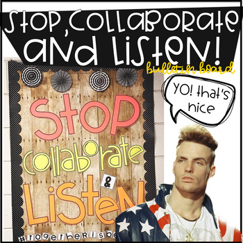 STOP. COLLABORATE and LISTEN bulletin board kit
