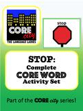 STOP: Complete Core Word Activity Set