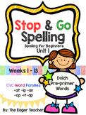 STOP & GO Spelling for Beginners Unit 1 (Kindergarten)