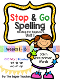 STOP & GO Spelling for Beginners Unit 1 (Kindergarten)
