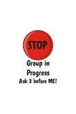 STOP Group in Progress Sign for IKEA Frame