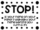 STOP! Highlight Your Name Poster (Simple Black & White)