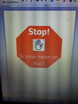 STOP! Is your name on that? Poster