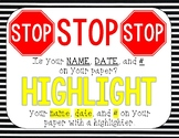 STOP! Is your name on your paper?