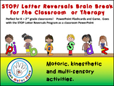 STOP Letter Reversals!  Brain Break for the Classroom!