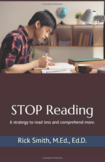 STOP Reading: A strategy to read less and comprehend more.
