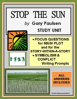 STOP THE SUN by Gary Paulsen Study Unit