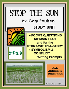 STOP THE SUN by Gary Paulsen Study Unit