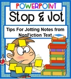 STOP and JOT POWERPOINT- Tips for Jotting Notes