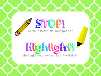STOP and highlight your name before you turn it in!