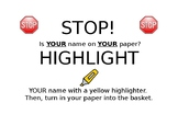 STOP is your name on your paper? SIGN