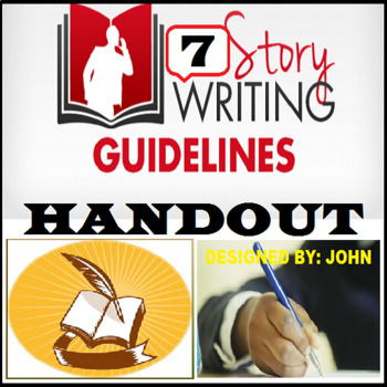 STORY WRITING GUIDELINES HANDOUT