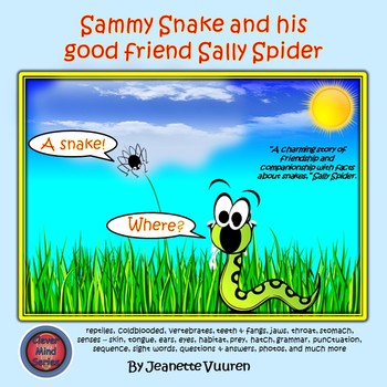 STORY - SAMMY SNAKE & HIS GOOD FRIEND SALLY SPIDER by JEANETTE VUUREN
