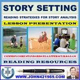 STORY SETTING LESSON PRESENTATION