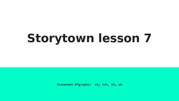STORYTOWN SPELLING LESSON 7 CH SH WH SOUND PATTERNS