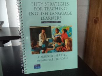 STRATEGIES FOR TEACHIN G ENGLISH LANGUAGE LEARNERS