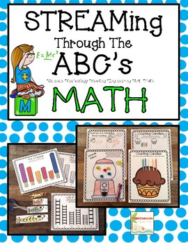 STEM, STEAM, STREAMing Through the Alphabet Math Centers Common Core Aligned
