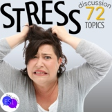 STRESS Themed  Discussion Topics