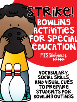 STRIKE! Bowling Activities for a Special Education Classroom