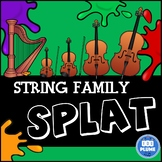 STRING FAMILY SPLAT (WITH LISTENING EXAMPLES)