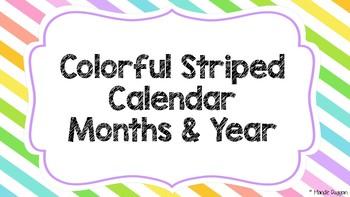 STRIPED Calendar Months & Years