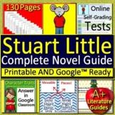 Stuart Little Novel Study Unit Print AND Paperless Google w/ Self-Grading Tests
