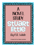 STUART LITTLE GUIDED READING UNIT