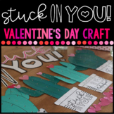 STUCK On You! Valentine's Day Activity