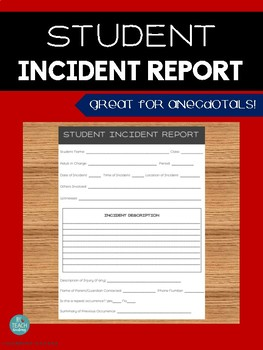 STUDENT INCIDENT REPORT: Anecdotal Form & Log