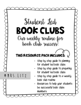 STUDENT LED BOOK CLUBS   Mrs. Litz's weekly routine for book club success!